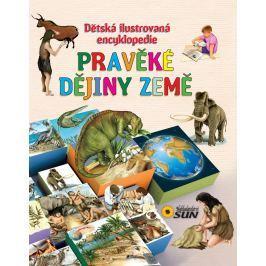 Nakladatelství SUN Dětská ilustrovaná encyklopedie - Pravěké dějiny