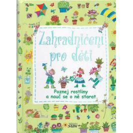 Nakladatelství SUN Zahradničení pro děti