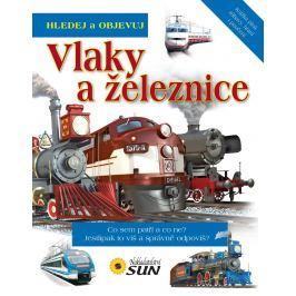 Nakladatelství SUN Hledej: Vlaky a železnice