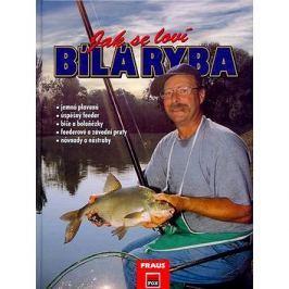 Jak se loví bílá ryba: jemná plavaná,úspěšný feeder,biče a boloňézky...