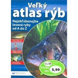 Veľký atlas rýb: Najobľúbenejšie lovené ryby od A do Z.
