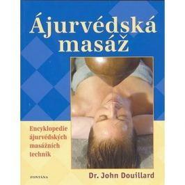 Ájurvédská masáž: Encyklopedie ájurvédských masážních technik