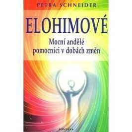 Elohimové: Mocní andělé pomocníci v dobách změn