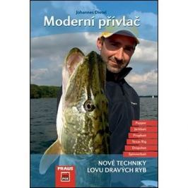 Moderní přívlač: Nové techniky lovu dravých ryb