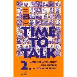 Time to Talk 2.: Učebnice angličtiny pro střední a jazykové školy