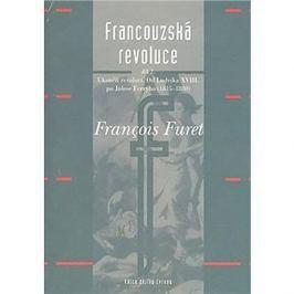 Francouzská revoluce II: Od Ludvíka XVIII. po Julese Ferryho (1815–1880)