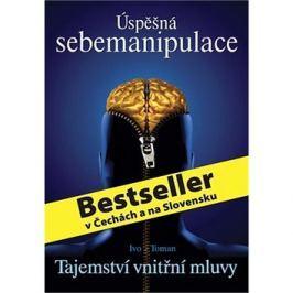 Úspěšná sebemanipulace: Tajemství vnitřní mluvy