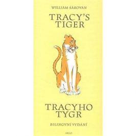 Tracy`s Tiger/Tracyho tygr: Bilingvní vydání