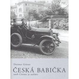Česká babička: aneb Cizinec je našinec