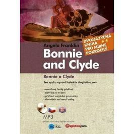 Bonnie and Clyde Bonnie a Clyde: Dvojjazyčná kniha + MP3