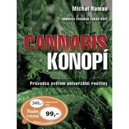 Cannabis Konopí: Průvodce světem univerzální rostliny