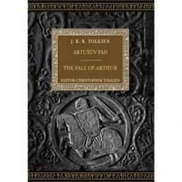 Artušův pád The Eall of Arthur: bilingvní