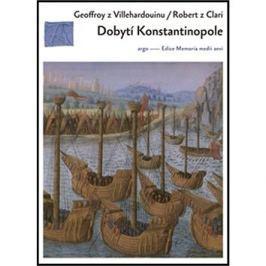 Dobytí Konstantinopole: Dva příběhy o čtvrté křížové výpravě