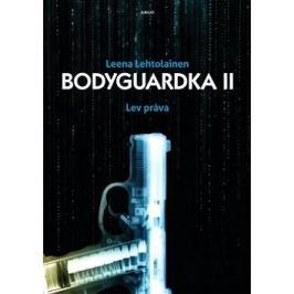 Bodyguardka II. Lev práva