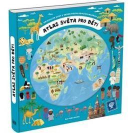 Atlas světa pro děti: Objevujte svět v sedmi rozkládacích mapách