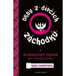 Drby z dívčích záchodků: Blogastický románn pro všechny holky