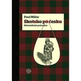 Skotsko po česku: Neturistický průvodce