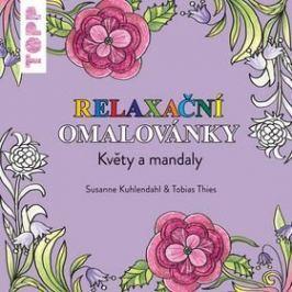 TOPP Relaxační omalovánky: Květy a mandaly