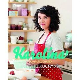 Karolína Domácí kuchařka Štěstí z kuchyně
