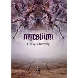Mycelium Hlasy a hvězdy Fantasy