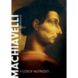 Machiavelli: Filozof nutnosti Faktografické biografie