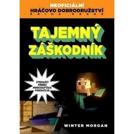 Tajemný záškodník: Neoficiální hráčovo dobrodružství Kniha druhá Fantasy, sci-fi, horory