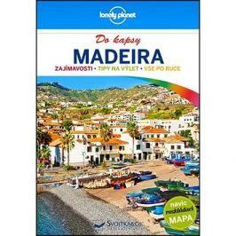 Madeira do kapsy: Zajímavosti, tipy na výlet, vše po ruce Průvodci Evropa
