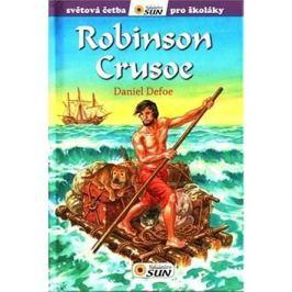 Robinson Crusoe: Světová četba pro školáky Od 9 do12 let