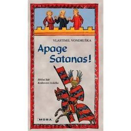 Apage Satanas! Historické