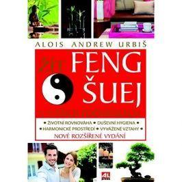 Žít Feng šuej v našich podmínkách Zdravý způsob života