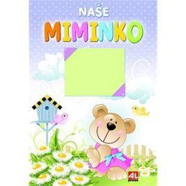 Naše miminko Knihy o rodičovství