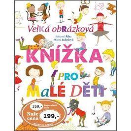 Velká obrázková knížka pro malé děti Pro předškoláky