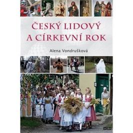 Český lidový a církevní rok Literatura faktu