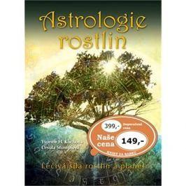 Astrologie rostlin: Léčivá síla rostlin a planet Výprodej