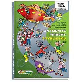 Znamenité příběhy Čtyřlístku 1999 Komiks