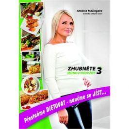 Zhubněte jednou provždy 3 Zdravá výživa
