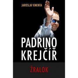 Padrino Krejčíř Žralok Faktografické biografie