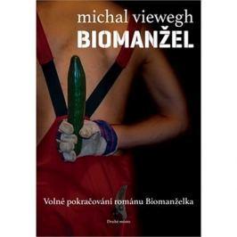 Biomanžel: Volné pokračování románu Biomanželka Výprodej