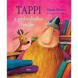 Tappi a podivuhodné místo Pro předškoláky