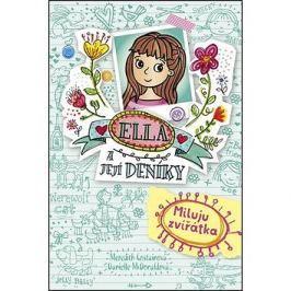 Ella a její deníky Miluju zvířátka Romány a povídky