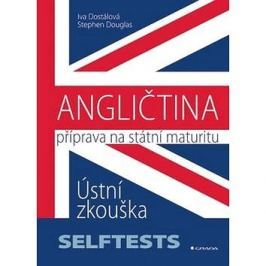 Angličtina Příprava na státní maturity: Ústní zkouška