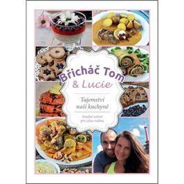 Břicháč Tom a Lucie: Tajemství naší kuchyně