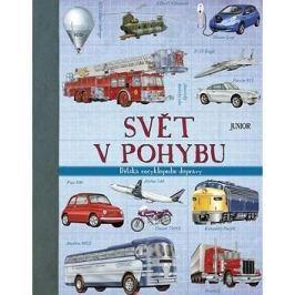 Svět v pohybu: Dětská encyklopedie dopravy