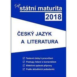 Tvoje státní maturita 2018 Český jazyk a literatura