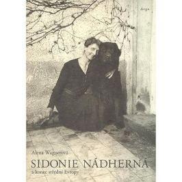 Sidonie Nádherná a konec střední Evropy