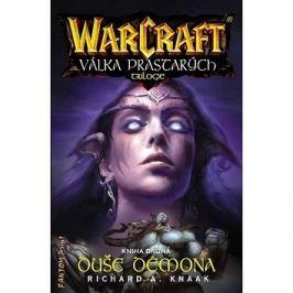 Duše démona: Warcraft Válka prastarých kniha druhá