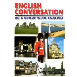English Conversation be a sport with English: Anglická konverzace