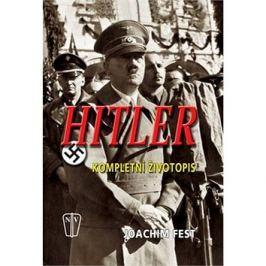 Hitler: Kompletní životopis