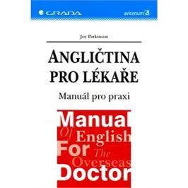 Angličtina pro lékaře: Manuál pro praxi