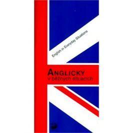 Anglicky v běžných situacích: English in Everyday Situations Angličtina